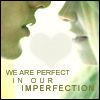 Perfect In Our Imperfection